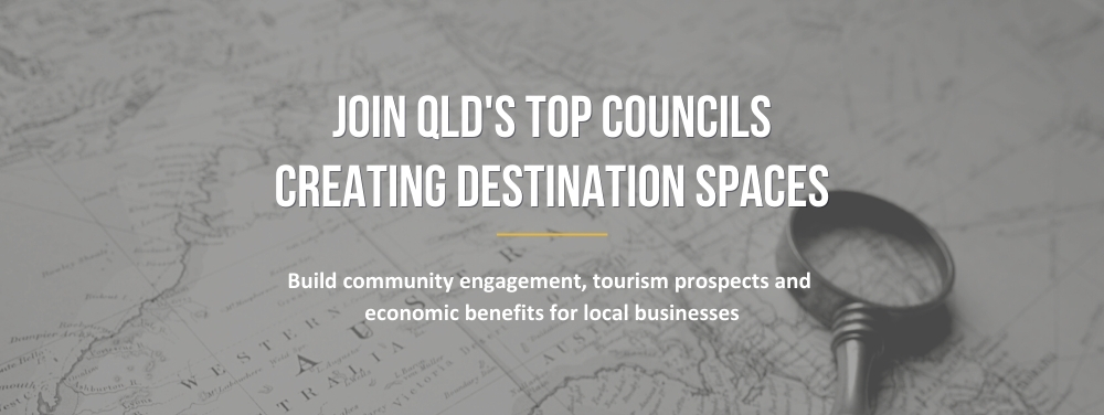 Join QLD top Councils in creating destination spaces with the experts
